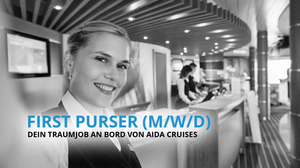First Purser - Dein Traumberuf an Bord von AIDA Cruises!