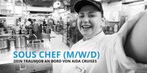 Sous Chef - Dein Traumjob an Bord von AIDA Cruises